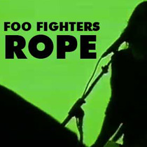 """Rope"", a ponta do iceberg chamado Foo Fighters"