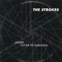 "The Strokes lança single ""Under Cover of Darkness"""
