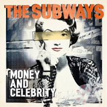 O novo single do The Subways é uma festa !