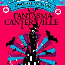 O Fantasma de Canterville, o conto inglês de Oscar Wilde