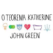 O Teorema Katherine, o novo livro de John Green