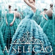 A Seleção, livro de Kiera Cass, é apaixonante
