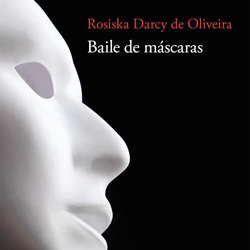 Baile de Máscaras e as crônicas que leram meus pensamentos