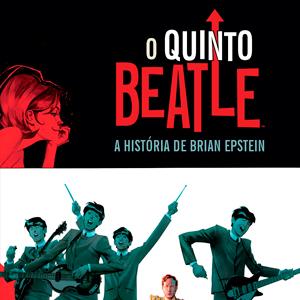 O Quinto Beatle tem sua história contada em graphic novel