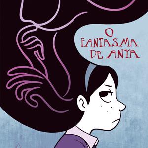 O Fantasma de Anya: adaptação e assombração na mesma história