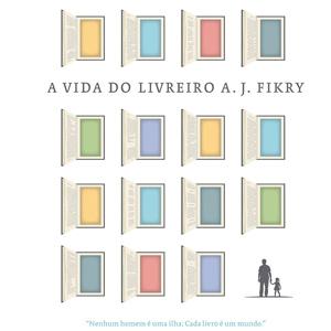 """Como eu me apaixonei por """"A Vida do Livreiro A. J. Fikry"""""""