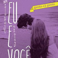 Eu e Você, o último volume da série Garota ♥ Garoto