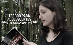 Dicas de livros de terror para adolescentes (YA) #AllHallowsRead