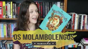 Os Molambolengos, de Evangeline Lilly, e os contos de fadas obscuros