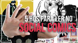 5 HQS PARA LER NO SOCIAL COMICS